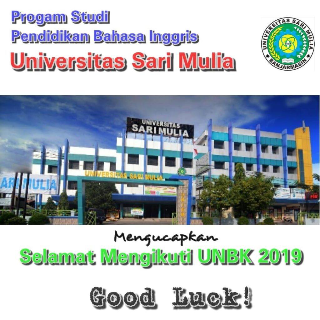 Good Luck for UNBK 2019!…
